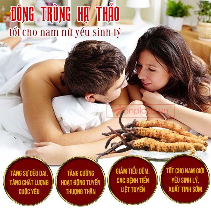 Đông trùng hạ thảo tốt cho cả nam và nữ bị bệnh về sinh lý